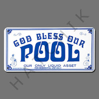 "X4038 SIGN-""GOD BLESS OUR POOL"" #41340 #41340"