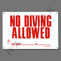 "X4040 SIGN-""NO DIVING ALLOWED"" #40342 #40342"