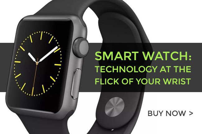 Smart Watch: Technology at The Flick of Your Wrist
