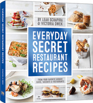 Everyday Secret Restuarant Recipes