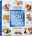 Everyday Secret Restuarant Recipes