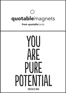 You are pure potential!