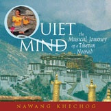 Quiet Mind - The Musical Journey of a Tibetan Nomad CD