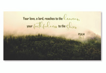 Your Love O Lord Reaches To The Heavens TimberArt Wood Photo Print 11x22