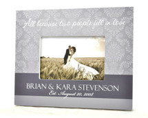 All Because Two People Fell In Love Personalized Picture Frame For A 4x6 Photo