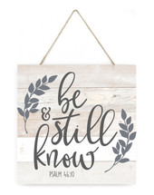 Be Still And Know Wooden Plank Sign 7x7