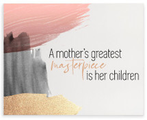 A Mother's Greatest Masterpiece Wood Wall Sign 12x15