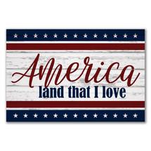 America Land That I Love Rustic Wood Sign 12x18