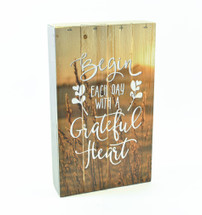 Begin Each Day With A Grateful Heart Pallet Box Sign 6x10