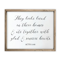 They Broke Bread In Their Homes Framed Rustic Wood Farmhouse Wall Sign 12x15