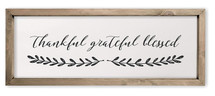 Thankful Grateful Blessed Framed Rustic Wood Farmhouse Wall Sign 6x18