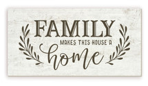 Family Makes This House A Home Rustic Wood Farmhouse Wall Sign 9x18