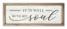 It Is Well With My Soul Rustic Framed Wood Farmhouse Wall Sign 6x18