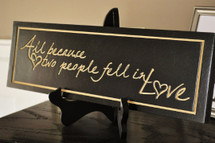 All Because Two People Fell In Love Carved Engraved Wood Sign 5x20