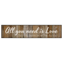 All You Need Is Love But A Little Chocolate Doesn't Hurt Printed Wall Sign 5x24