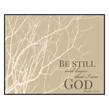 Be Still And Know That I Am God Printed Wall Sign 12x15