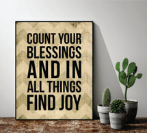 Count Your Blessings And In All Things Find Joy Printed Wall Sign 12x15