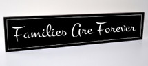Families Are Forever Carved Engraved Wood Sign 5x24