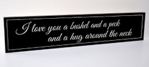 I Love You A Bushel And A Peck Carved Engraved Wood Sign 5x24