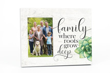 Family Where Roots Grow Deep Picture Frame For A 4x6 Photo