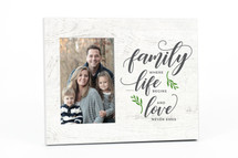Family Where Life Begins And Love Never Ends Picture Frame For A 4x6 Photo