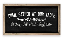 Come Gather At Our Table Framed Rustic Wood Farmhouse Wall Sign