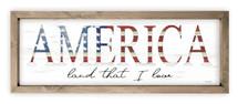 America Land That I Love Wood Farmhouse Wall Sign