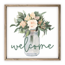 Welcome Flowers In Mason Jar Rustic Wood Farmhouse Wall Sign 12x12