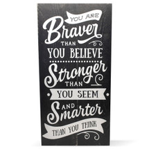 You Are Braver Than You Think 9x18