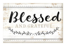 Blessed And Grateful Rustic Wood Wall Sign 12x18