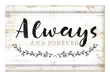 Always And Forever Rustic Wood Wall Sign 12x18