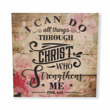 I Can Do All Things Through Christ 12x12
