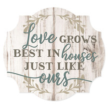 Love grows best in houses
