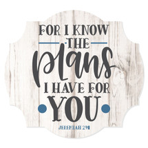 For I Know The Plans I Have For You Scalloped Wall Sign 12x13