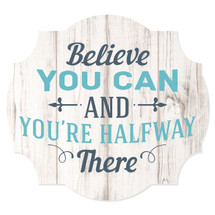 Believe You Can Rustic Scalloped Wall Sign 12x13