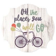Oh The Places You Will Go Scalloped Wall Sign 12x13