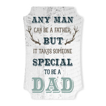 Any Man Can Be A Father Scalloped Wall Sign 8x12