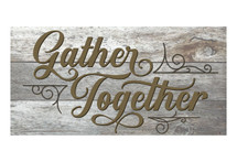 Gather Together 9x18