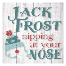 Jack Frost Nipping At Your Nose 12x12