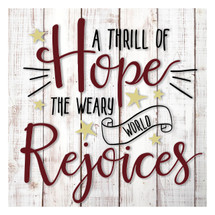 A Thrill Of Hope Rustic Wood Wall Sign 12x12