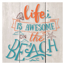 Life is awesome at the beach