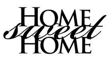 Home Sweet Home Word Art 9x20