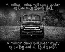 A Million Miles Will Pass Today TimberArt Wood Photo Print 12x15