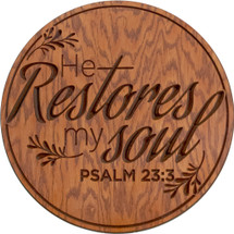 He Restores My Soul Carved 18""