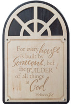 For every house is built by someone Carved 13x20 Kona