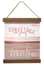 Sunsets are proof that endings can be beautiful Canvas 18x24
