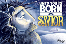 Unto you is born a Savior Gary Varvel 12x18