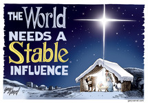 The World Needs a Stable Influence Gary Varvel 12x18