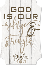 God Is Our Refuge And Strength Scalloped Wood Sign 8x12