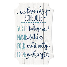 Laundry Schedule Scalloped Wall Sign 8x12